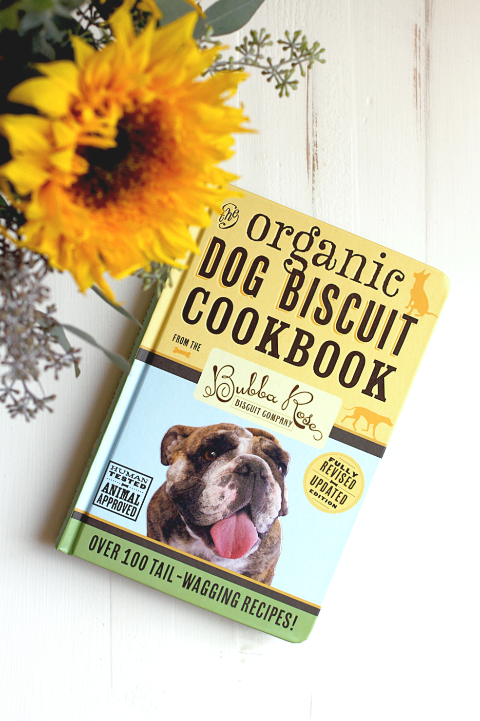 Bubba Rose Organic Dog Biscuit Cookbook